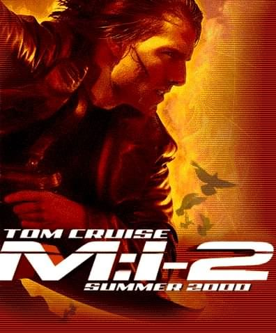 Mission Impossible 2 starring Tom Cruise